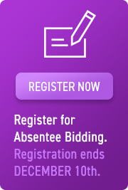 REGISTER NOW - Register for Absentee Bidding. Registration ends DECEMBER 10TH.