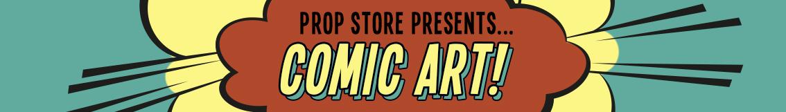About Prop Store Comic Art Auctions